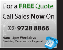 For a free quote call sales on (03) 9728 8866